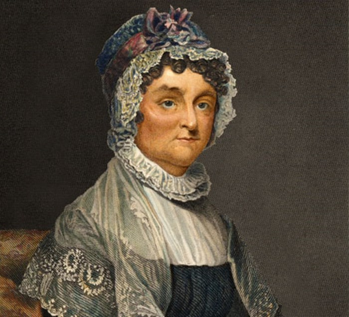 Abigail Adams, a forceful and forthright First Lady