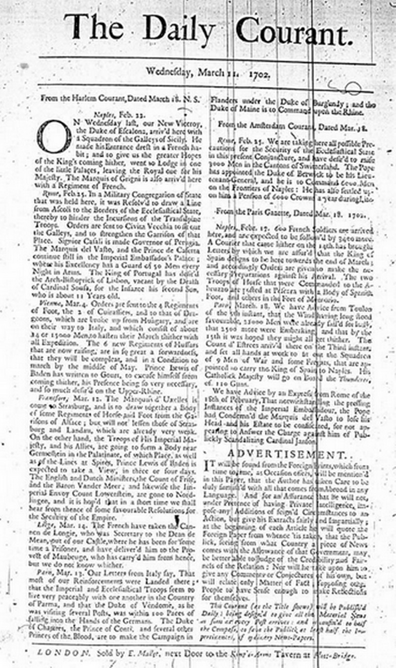 The first edition of The Daily Courant. The imprint at the bottom reads: London. Sold by E. Mallet, next Door to the King's-Arms Tavern at Fleet-Bridge.