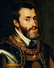 King of Spain and Holy Roman Emperor Charles V